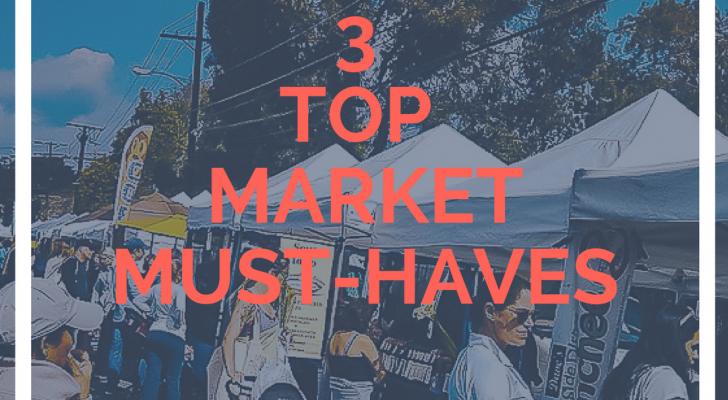 "Top 3 Market ""Must-Haves"" For Your Vendor Booths"